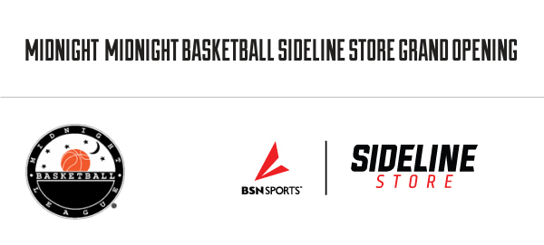 Midnight Basketball League – Store Official Launch! Check it out!
